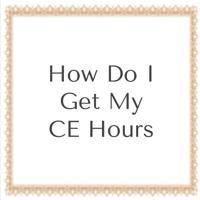 How Do I Get My CE Hours